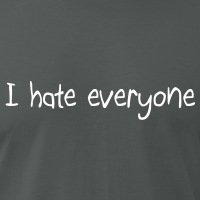 T-shirts I hate everyone handschriftlich personnalisés