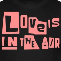 T-shirts Love is in the Air personnalisés