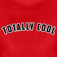 Accessoires und T-Shirts Totally cool Universität gestalten