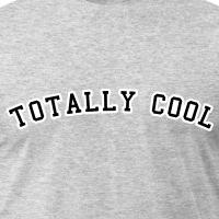 Accessoires und T-Shirts Totally cool US gestalten