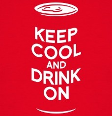 Keep calm und trink Bier, keep cool and drink on, Keep Calm Parodie