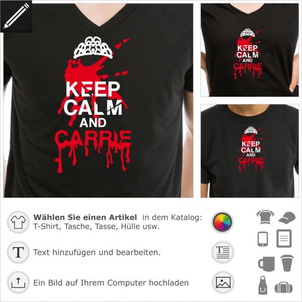 Keep calm and Carrie Parodie Design mit einem Blut Fleck und ein Diadem in Bezug Auf Carrie.