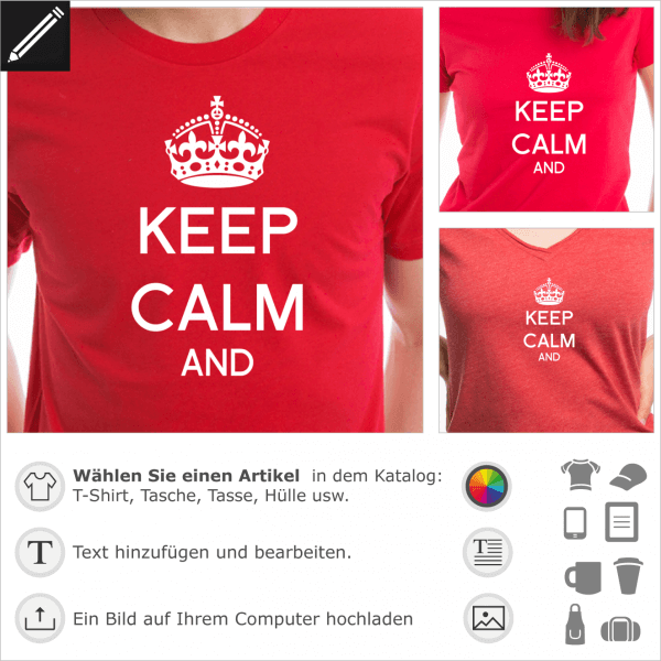 Keep calm personalisierte Krone. Keep calm and carry on personalisierbares Zitat für T-Shirt Druck.