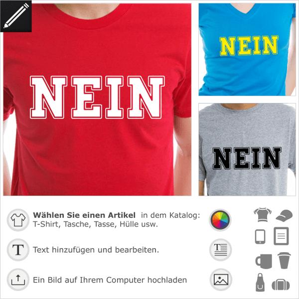 T-Shirt Nein.