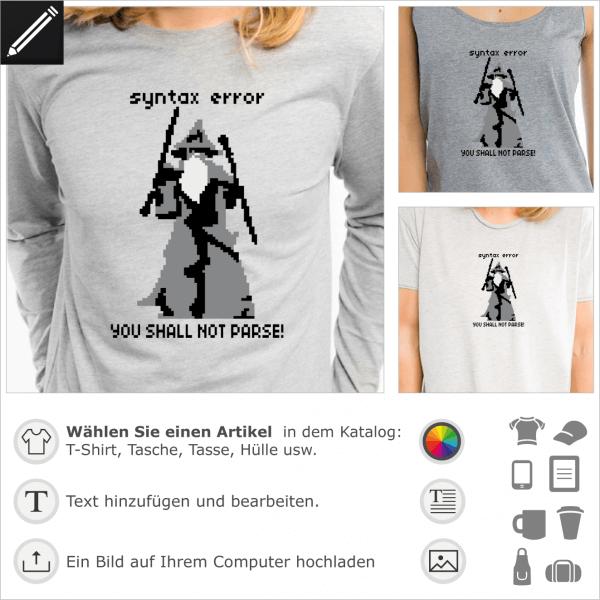 YOU SHALL NOT PARSE! syntax error Pixel art Design für Geeks und Programmierer. Personalisierte ein T-Shirt mit diesem Design in Bezug Auf Tolkien, Ga