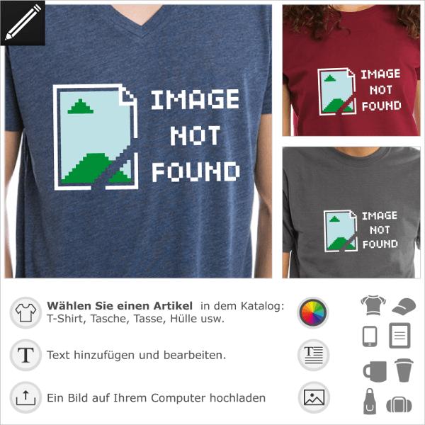 T-Shirt Image not Found. Nerd Humor T-Shirt selbst gestalten. Programmierung und Geek Witz