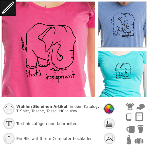 That's irrelephant Design aus Striche gezeichnet. Humor und Wortspiel Design für T-Shirt Druck.