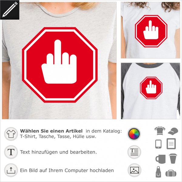 Finger Salute Straßenschild, personalisierbares 2 Farben Design für T-Shirt Druck. Gestalte ein T-Shirt mit einem humoristischen Verkehrschild.