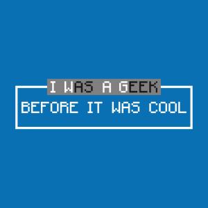 Geek T-Shirt zu gestalten. I Was A Geek Designs für T-Shirt Druck.