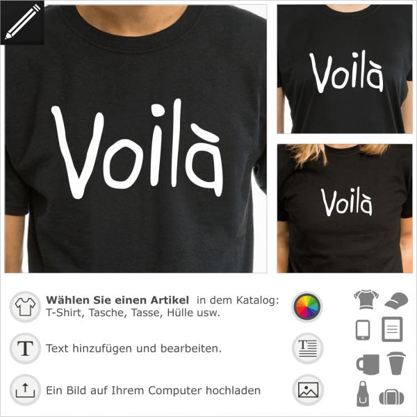 Voilà Französiches personalisierbares Design für T-Shirt Druck.