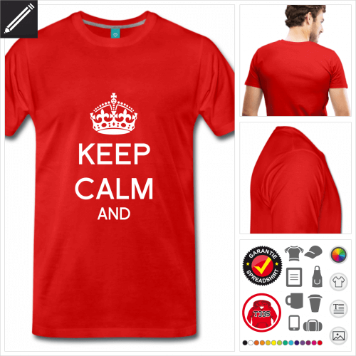 Keep calm and T-Shirt personalisieren