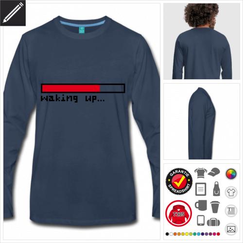 Waking up T-Shirt zu gestalten