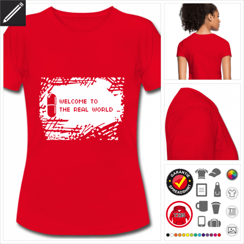 Frauen Matrix T-Shirt selbst gestalten. Druck ab 1 Stuck