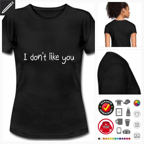 Frauen Witzige Sprüche T-Shirt selbst gestalten