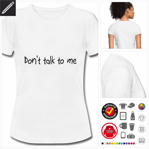 Frauen witzige Sprüche T-Shirt online gestalten